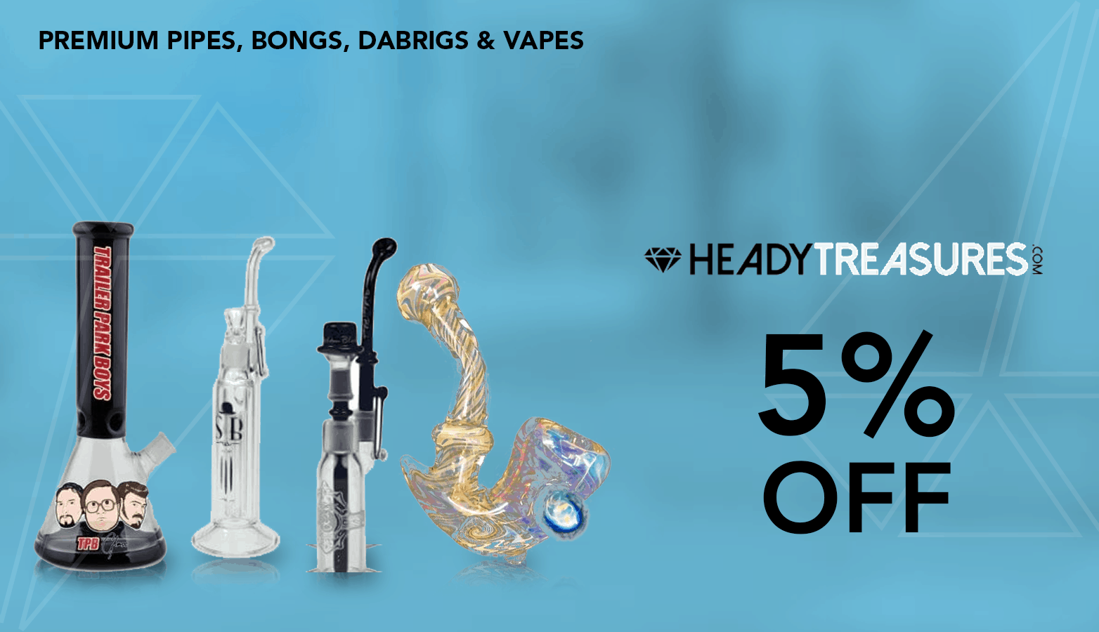 Heady Treasures Coupon Codes - Head Shop - Vape - Pipes - Bongs - Dab Rigs - Save On Cannabis - Marijuana Coupon Codes coupon codes