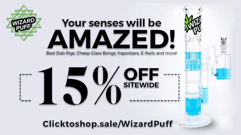 Wizard Puff Coupon Codes - Online Head Shop - Dab Rigs - Bongs - Vaporizers - E-Nails - Rosin Presses - Cannabis - Marijuana Promos Online - Save On Cannabis