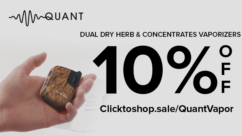 Quant Vapor Coupon Code - Online Discount - Save On Cannabis