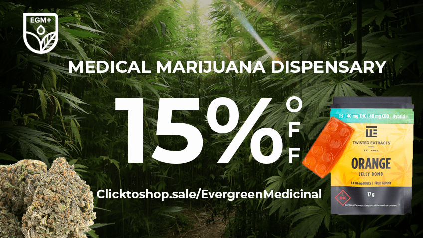 Evergreen Medicinal Coupon Code - Online Discount - Save On Cannabis