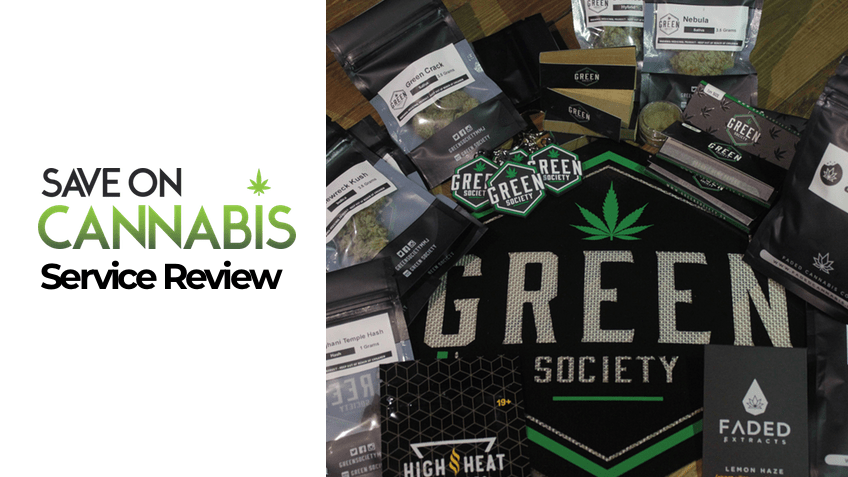 Green Society Review- Canada Mail Order Marijuana - Save On Cannabis Online