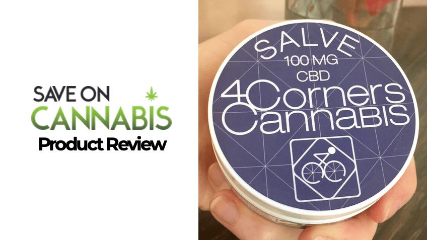 4 Corners Cannabis Review - CBD Salve Topical - Save On Cannabis