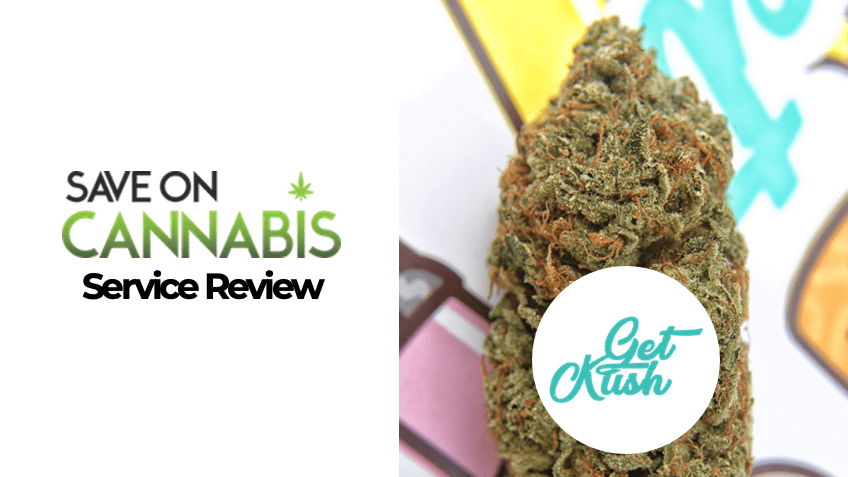 Get Kush Review - Canada Mail Order Marijuana - Save On Cannabis
