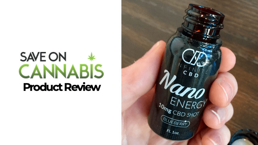Infinite CBD Review - Nano Energy Shot -FEATURED - Save On Cannabis