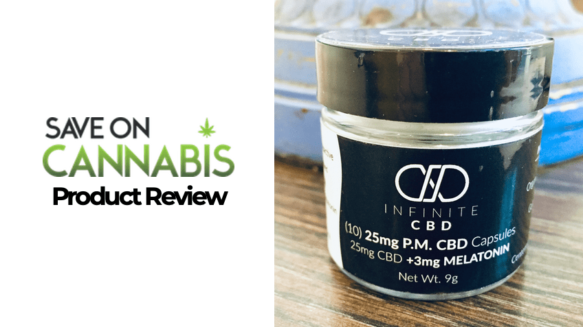 Infinite CBD Review - PM Capsules - Save On Cannabis