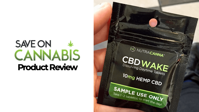 Nutracanna Review - CBD Wake Tablets - Save On Cannabis - FEATURED IMAGE