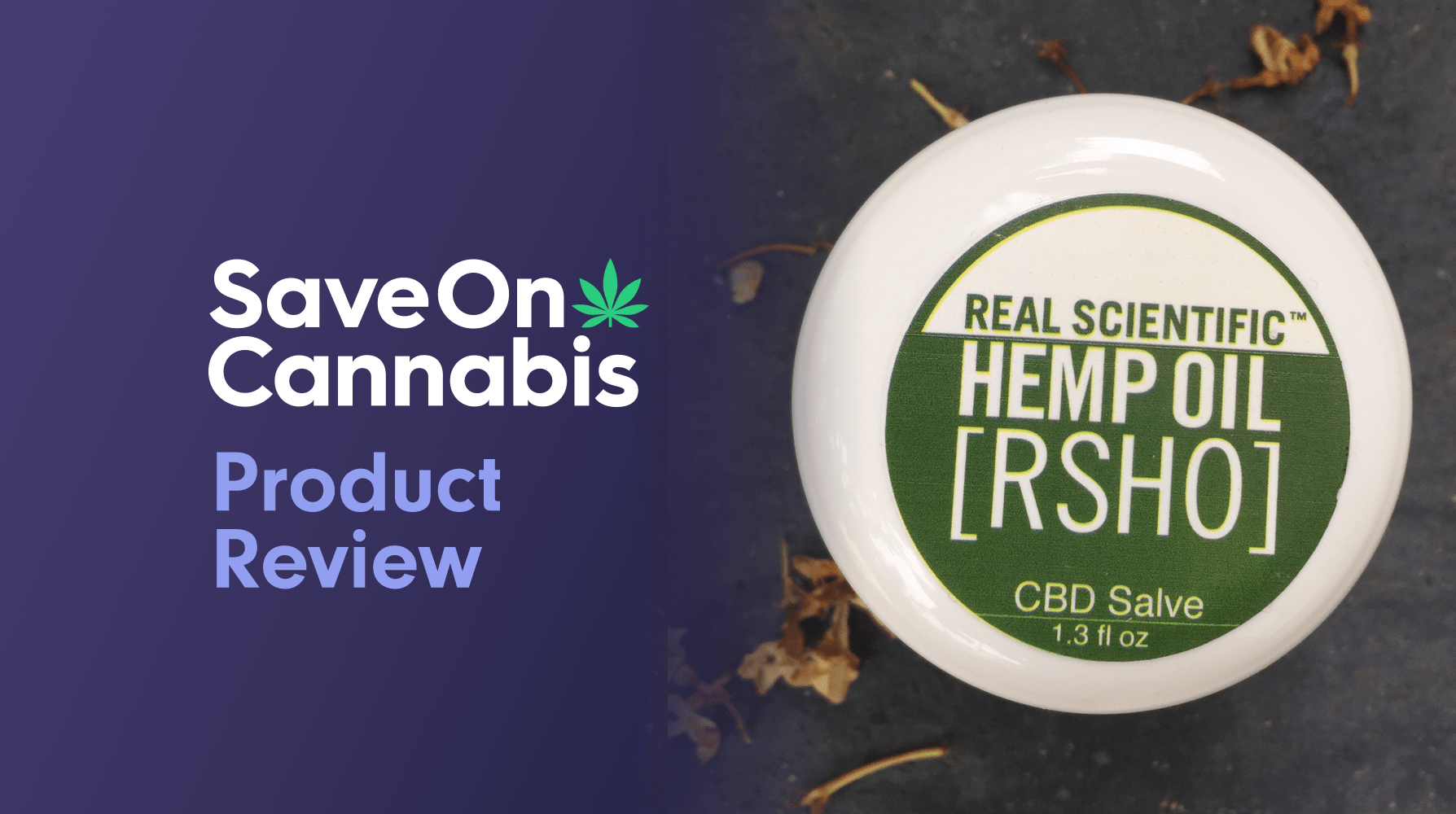 CBD Review - Real Scientific Hemp Salve