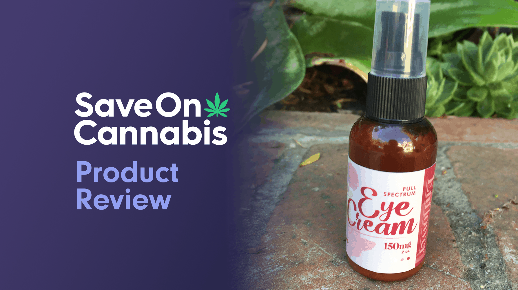 Enflower CBD eye cream Extract CBD review save on cannabis website