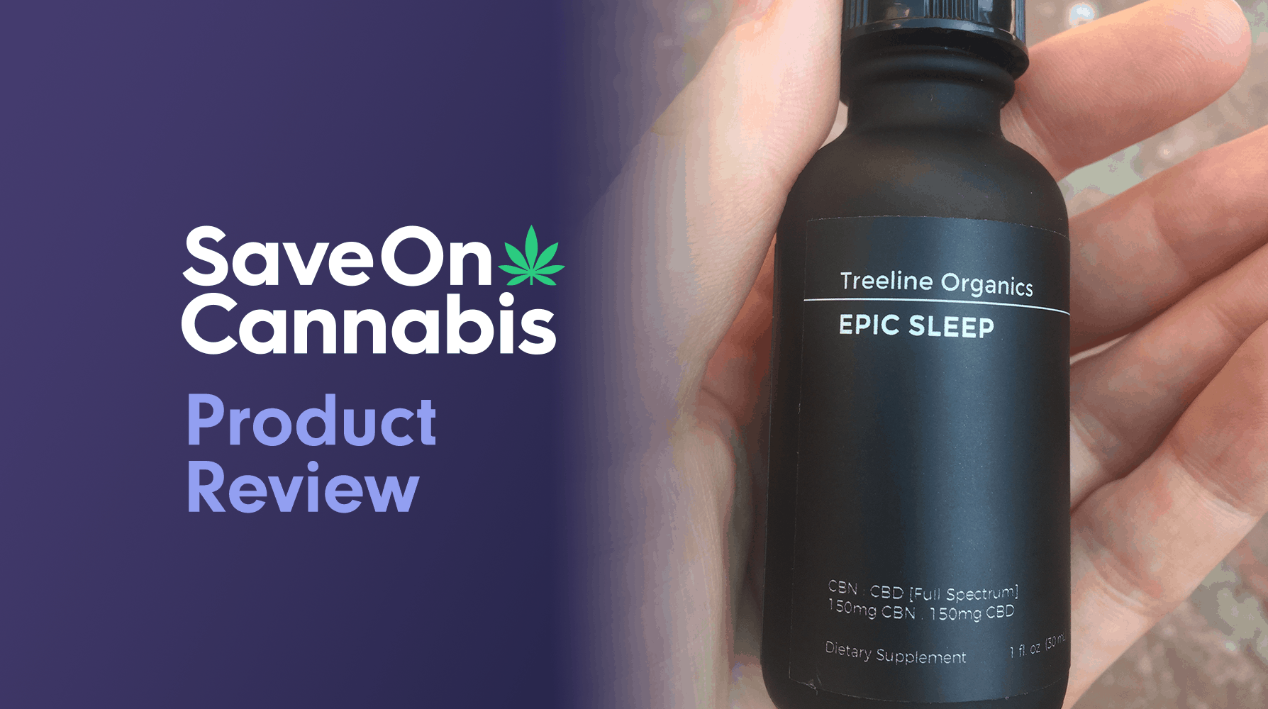 treeline epic sleep tincture review save on cannabis website
