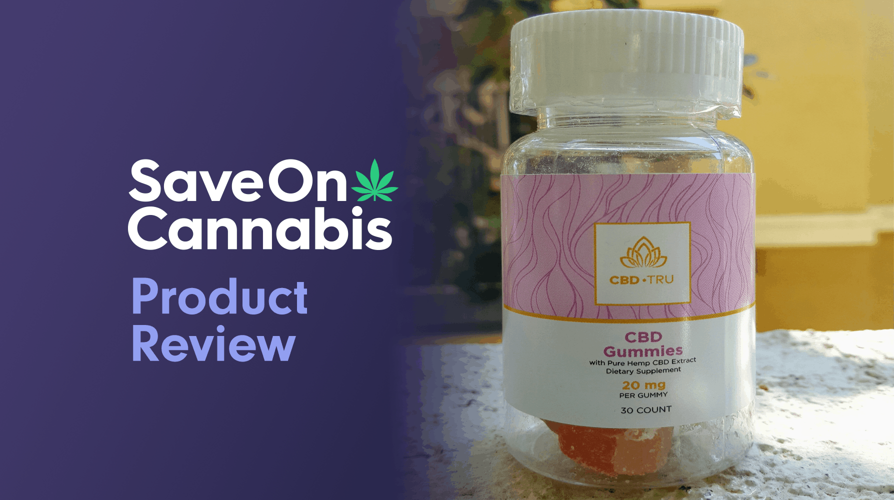 CBD Tru Reveiw Gummies save on cannabis website