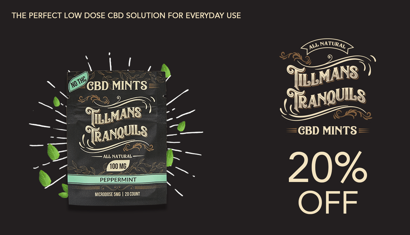Tillmans Tranquils Coupon Code Offer
