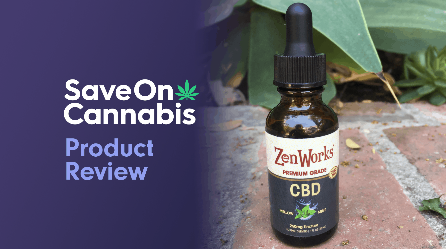 zenworks cbd oil tincture 250 mg mellow mint review save on cannabis website
