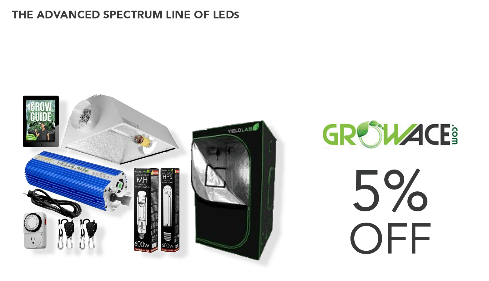 Cannabis grow equipment and GrowAce coupon