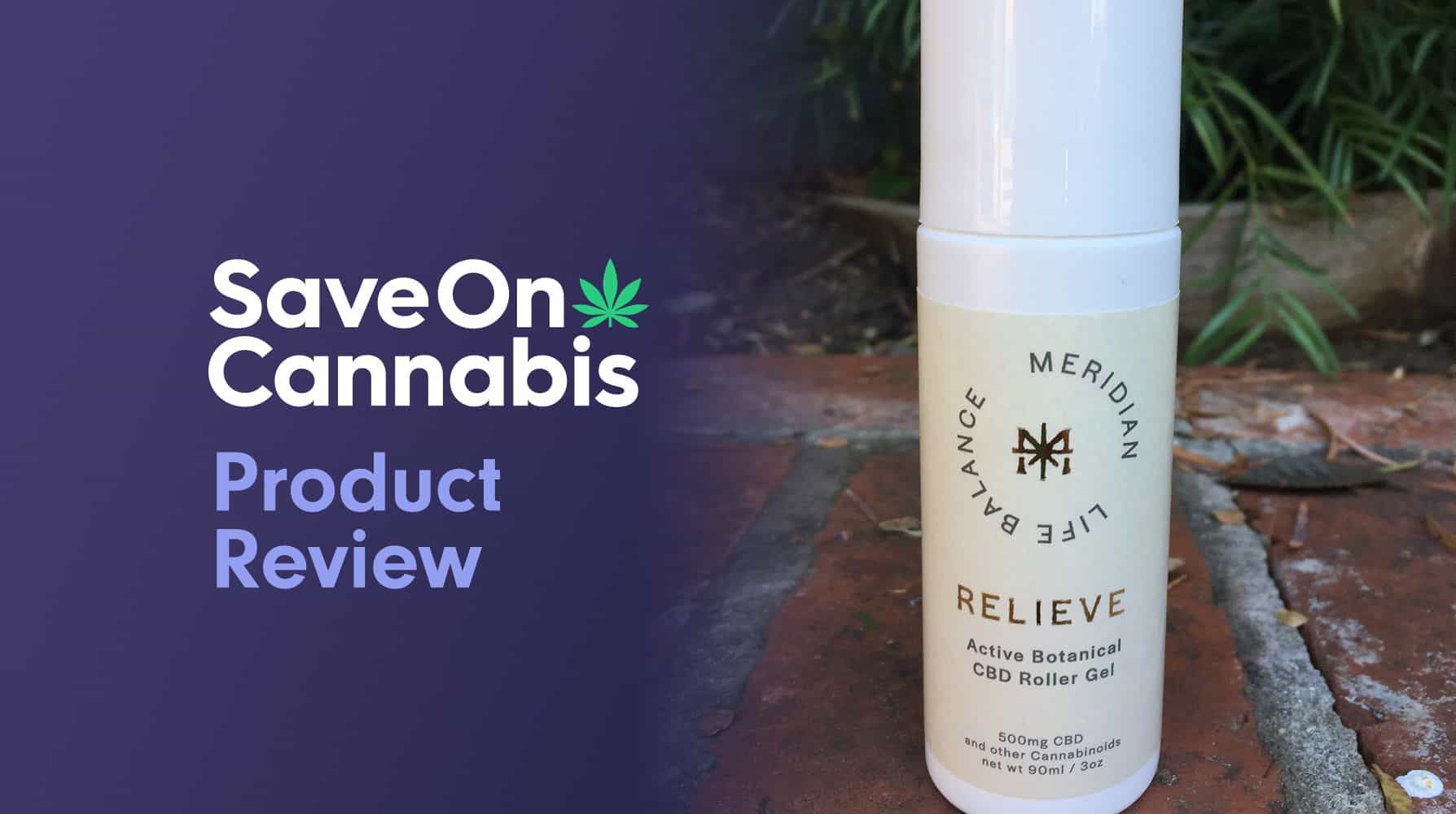 CBD Review: Meridian Life Balance Relieve Active Botanical Roller Gel