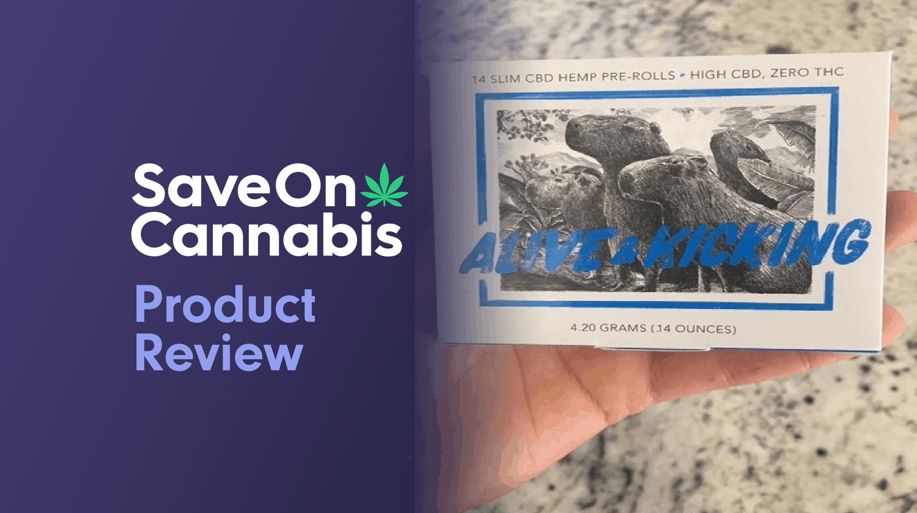 Alive & Kicking CBD Hemp Pre Rolls Review save on cannabis website