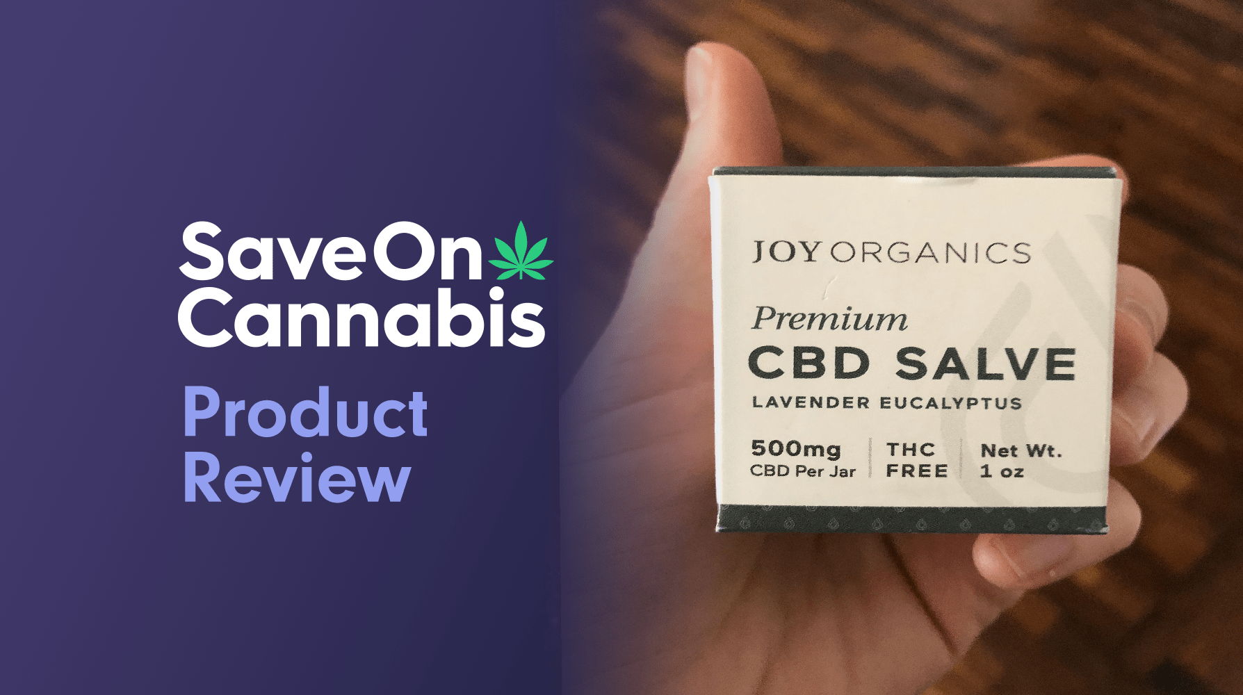 joy organics cbd salve save on cannabis review website