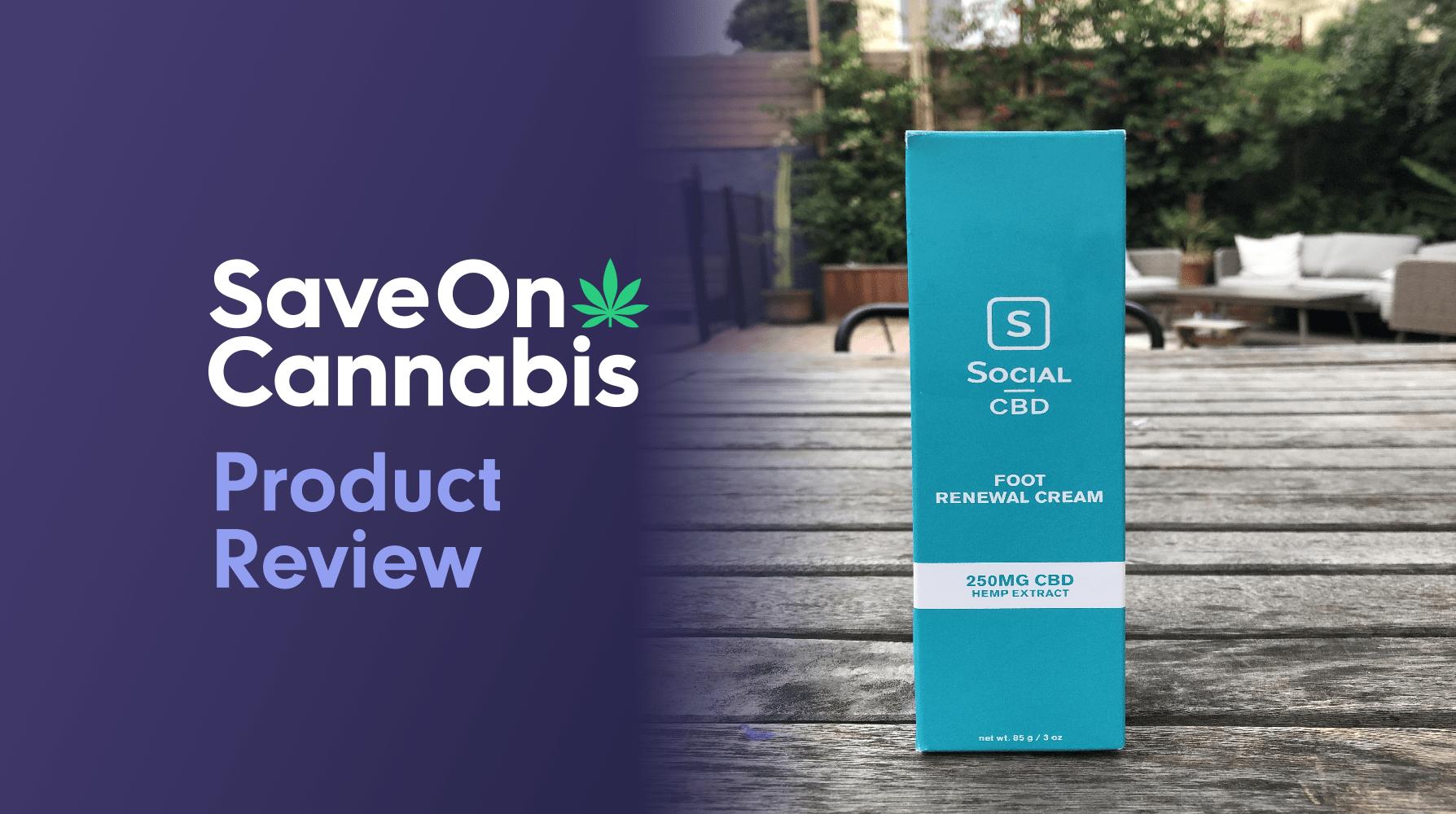 social cbd foot renewal cream save on cannabis website