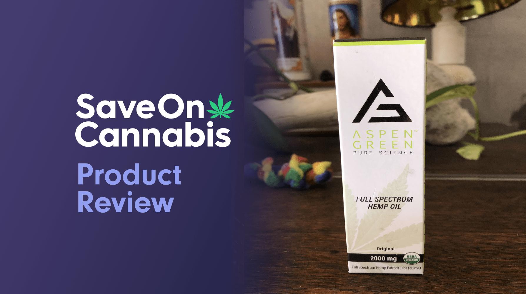 aspen green full spectrum hemp oil 2000 mg save on cannabis review Website