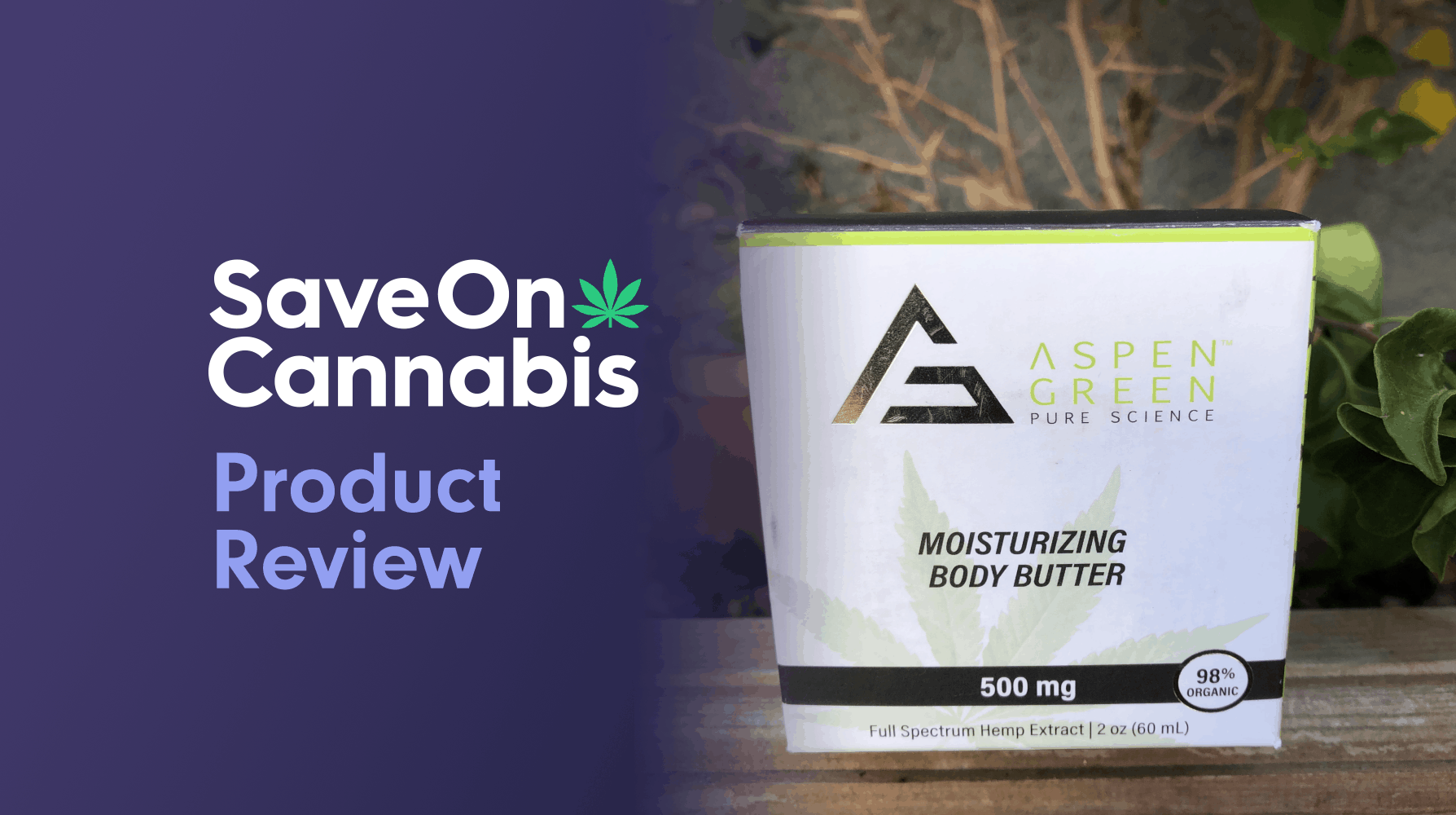 aspen green moisturizing body butter save on cannabis review website