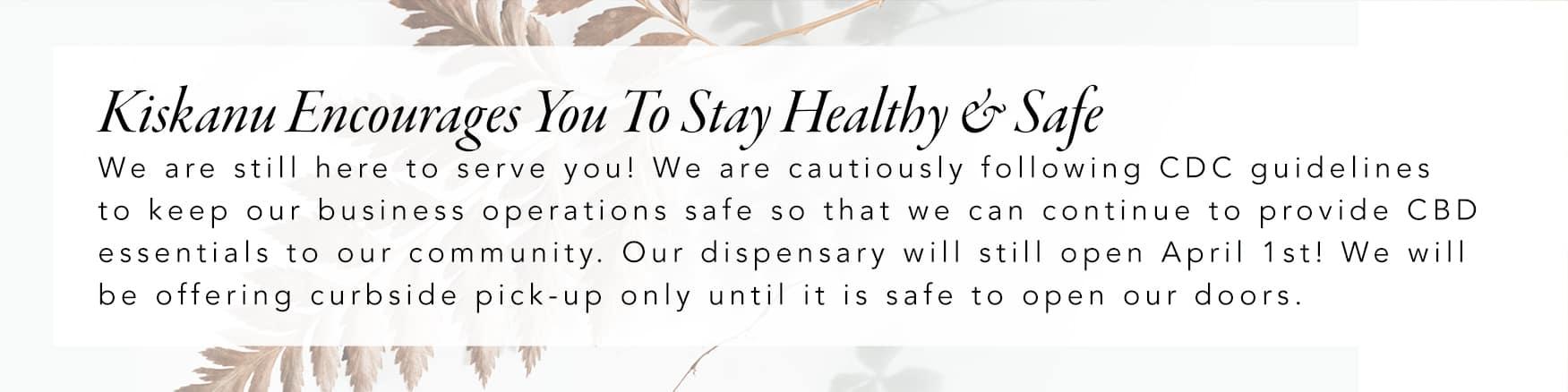Kiskanu CBD Coupons Safety Banner