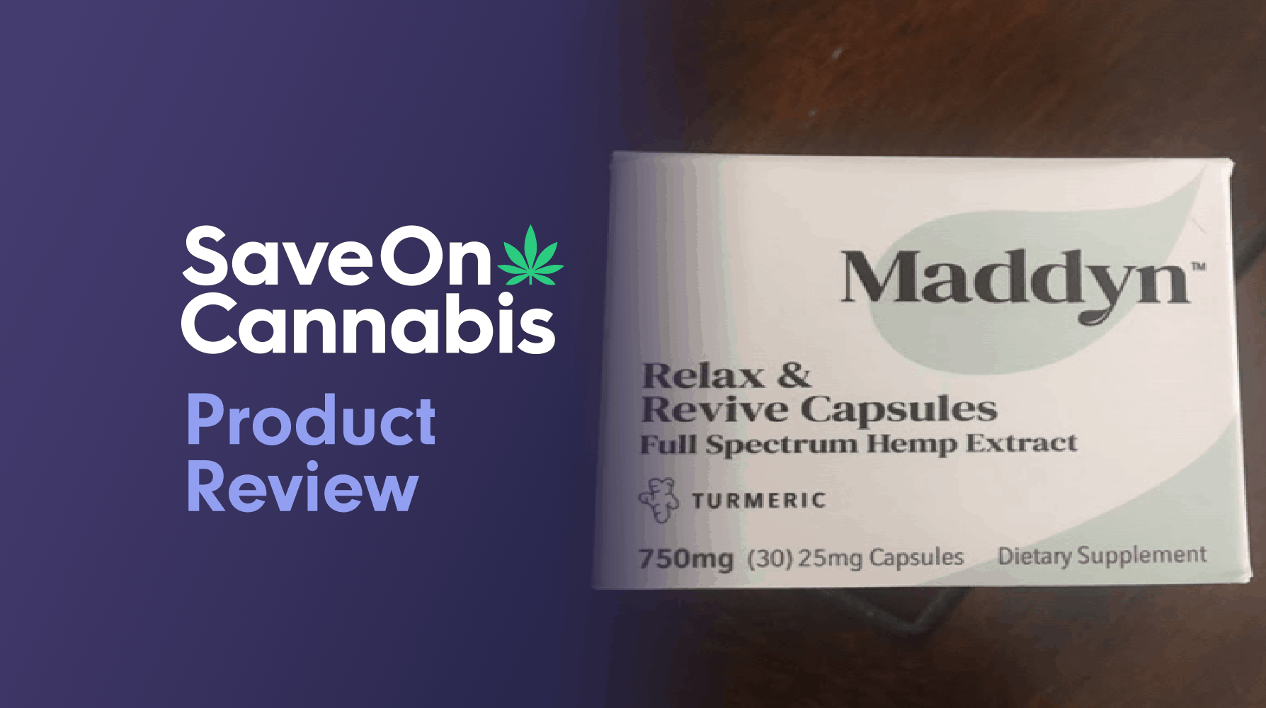 Maddyn Relax & Revive Hemp Extract Turmeric Capsules Save On Cannabis Review Website