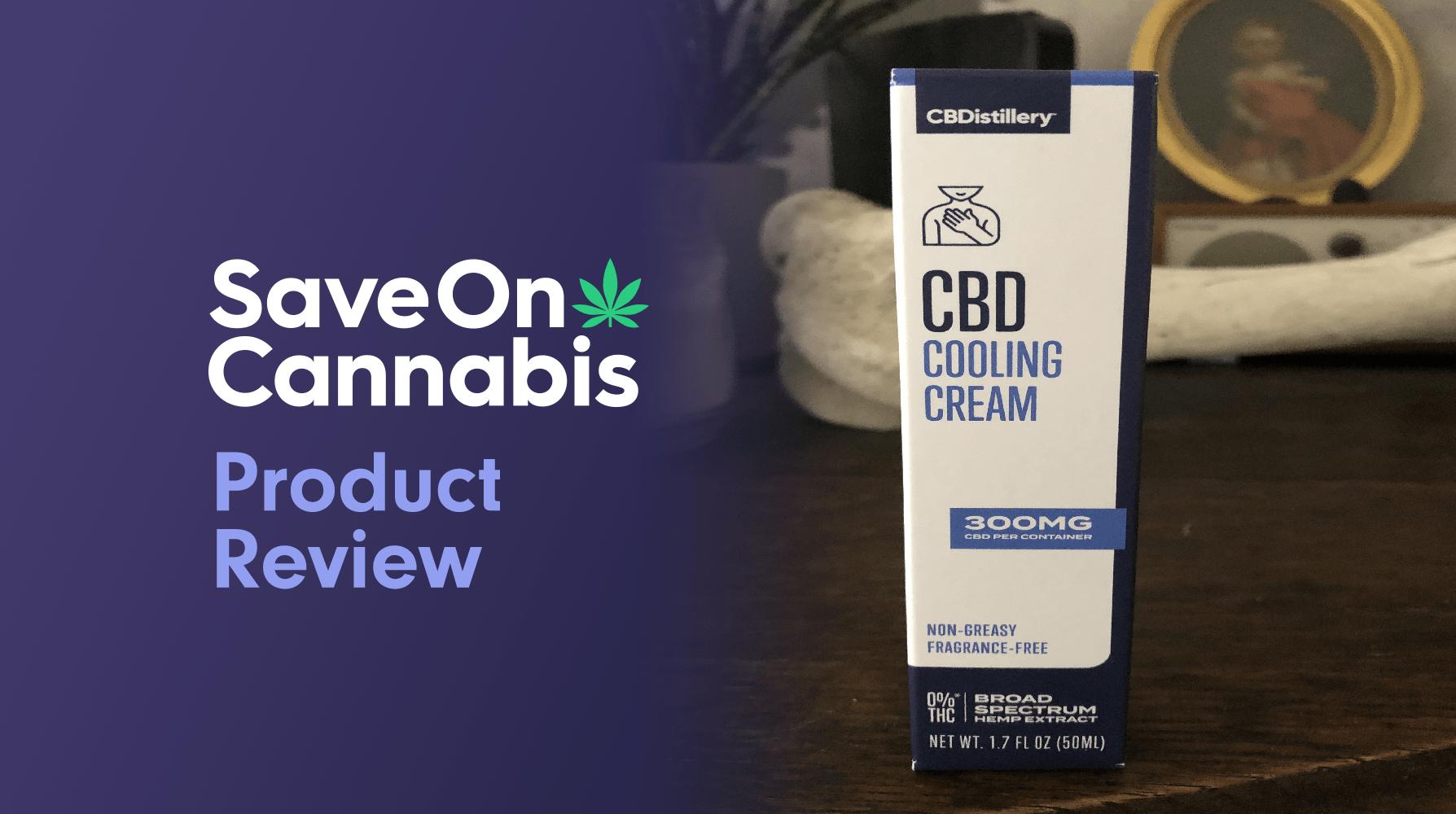 Cbdistillery CBD Cooling Cream Save On Cannabis Review Website