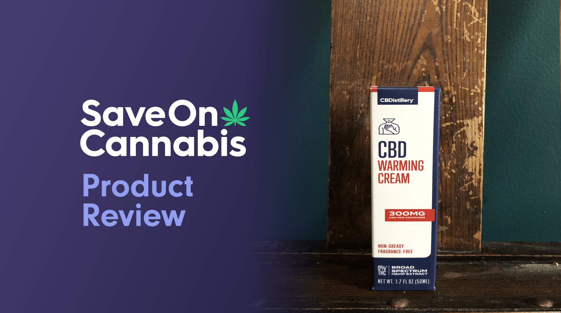 Cbdistillery Warming Cream Save On Cannabis Review Website