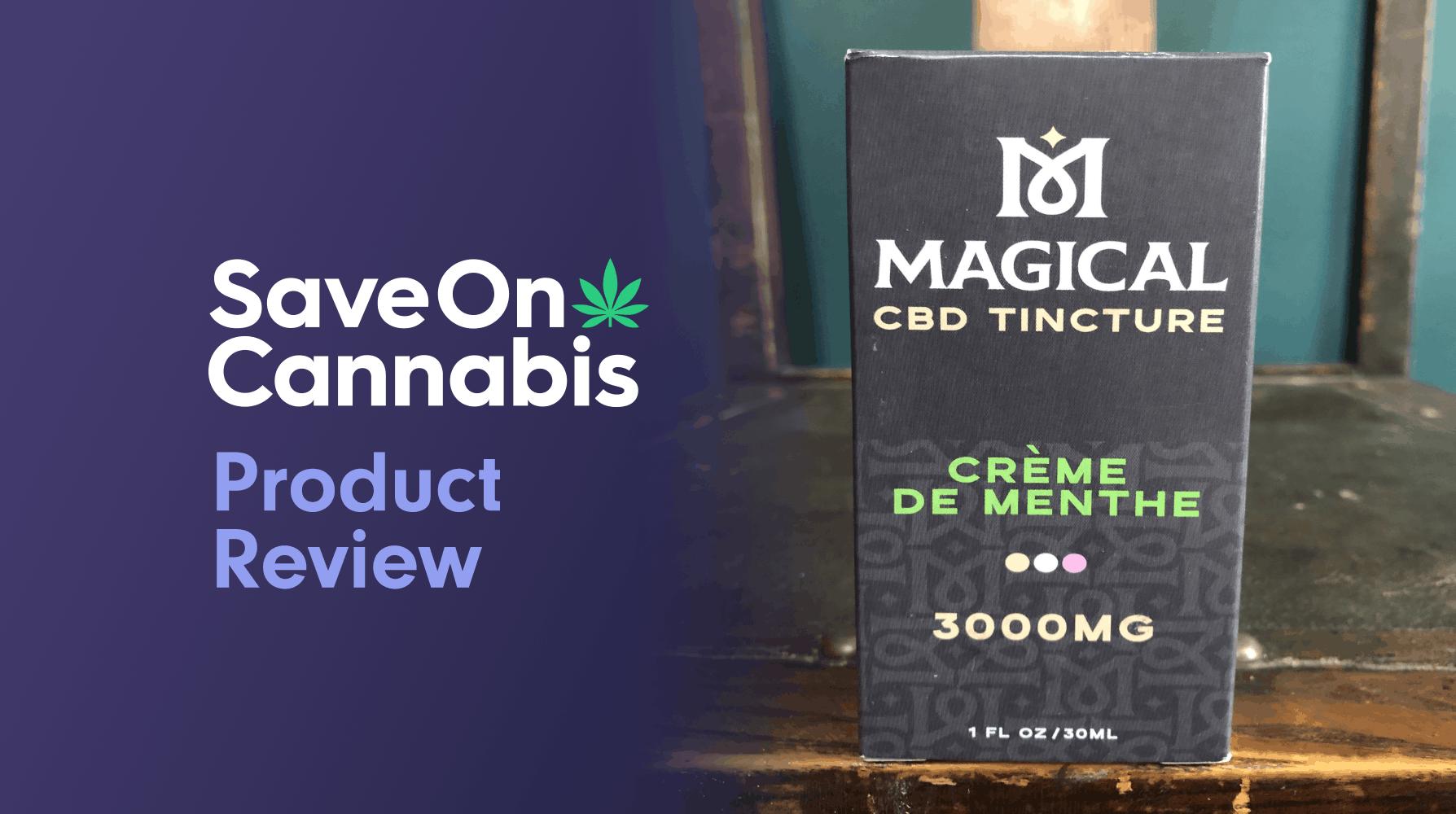Magical CBD Tincture Creme De Menthe 3000 Mg Review Save On Cannabis Website