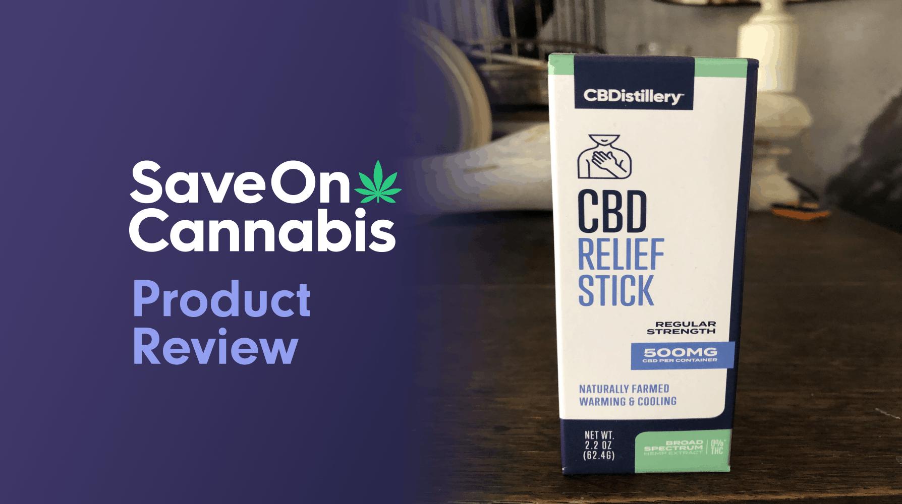 Cbdistillery CBD Relief Stick Save On Cannabis Review Website