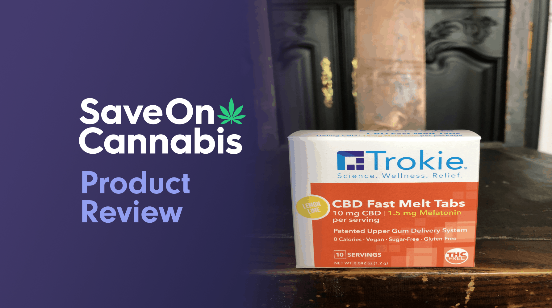 Trokie CBD Fast Melt Tabs With Melatonin Save On Cannabis Review Website
