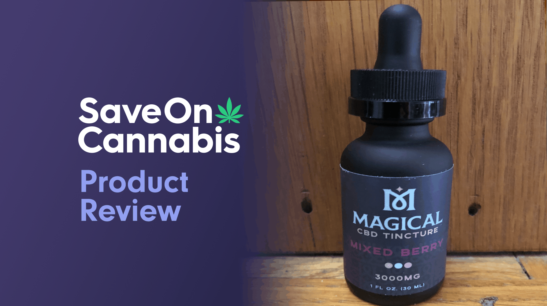 Magical CBD Tincture Mixed Berry 300 MG Save On Cannabis Review Website