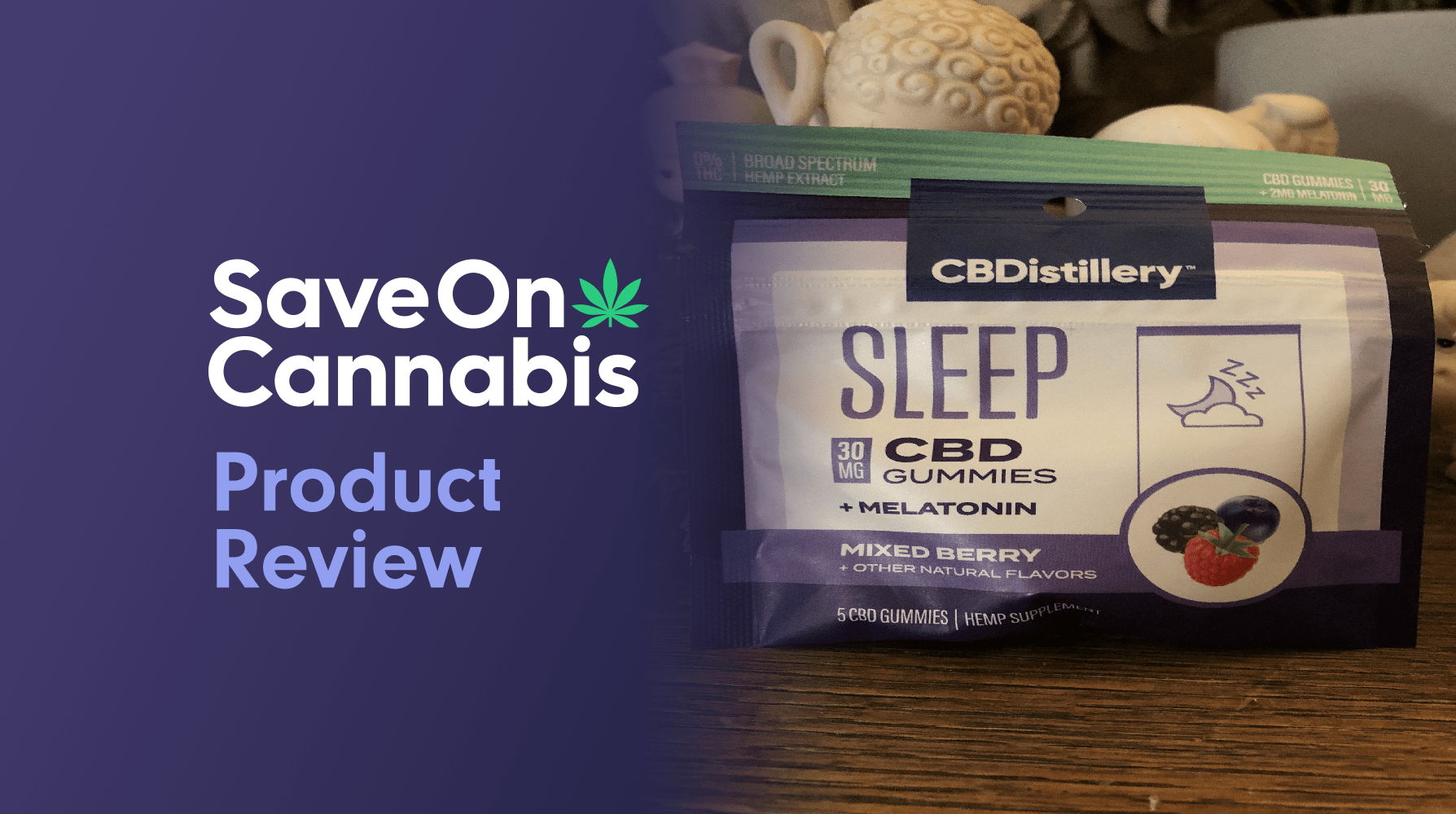 Cbdistillery Sleep Gummies Save On Cannabis Review Website