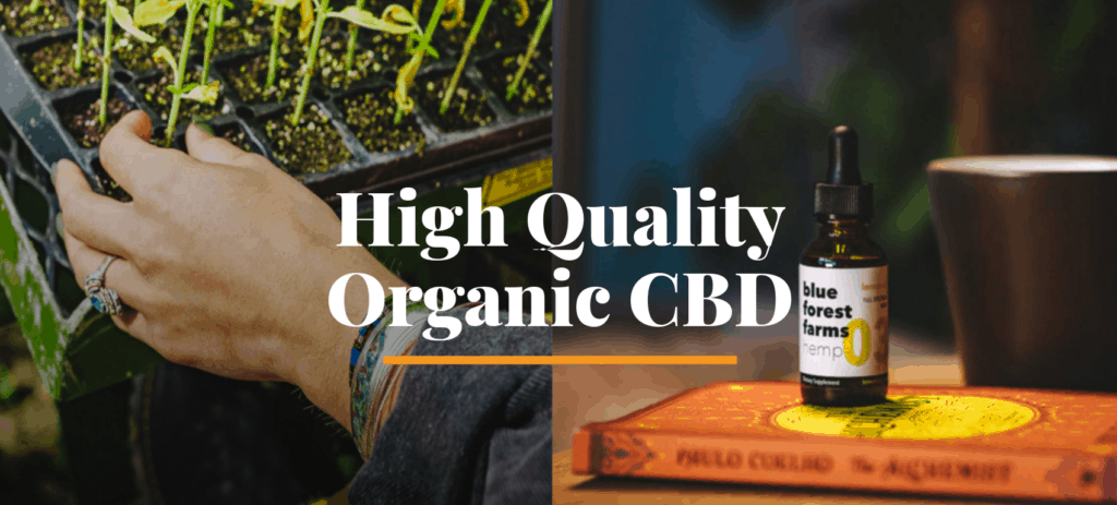 Blue Forest Farms CBD Coupons High Quality Products