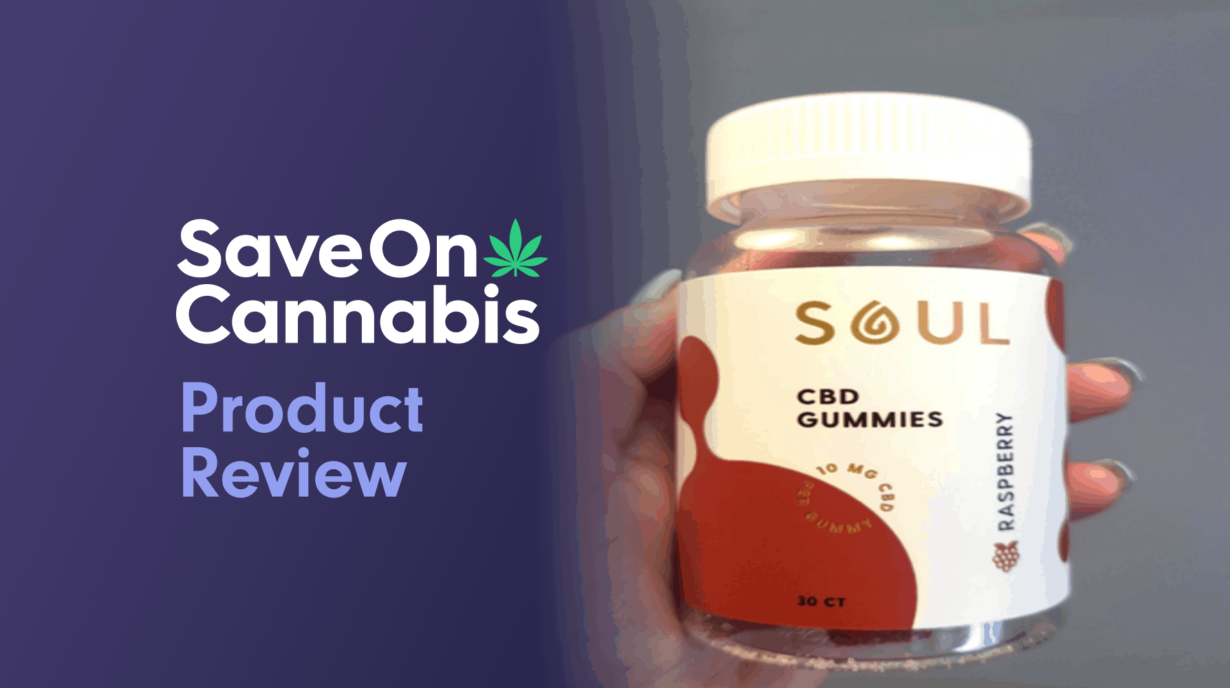 Soul CBD Gummies Save On Cannabis Review Website