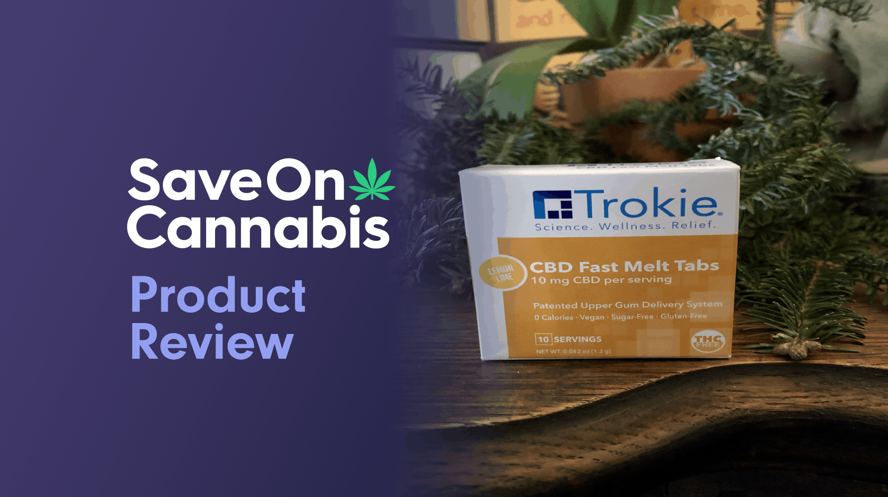 Trokie Fast Melt Tabs Save On Cannabis Review Website