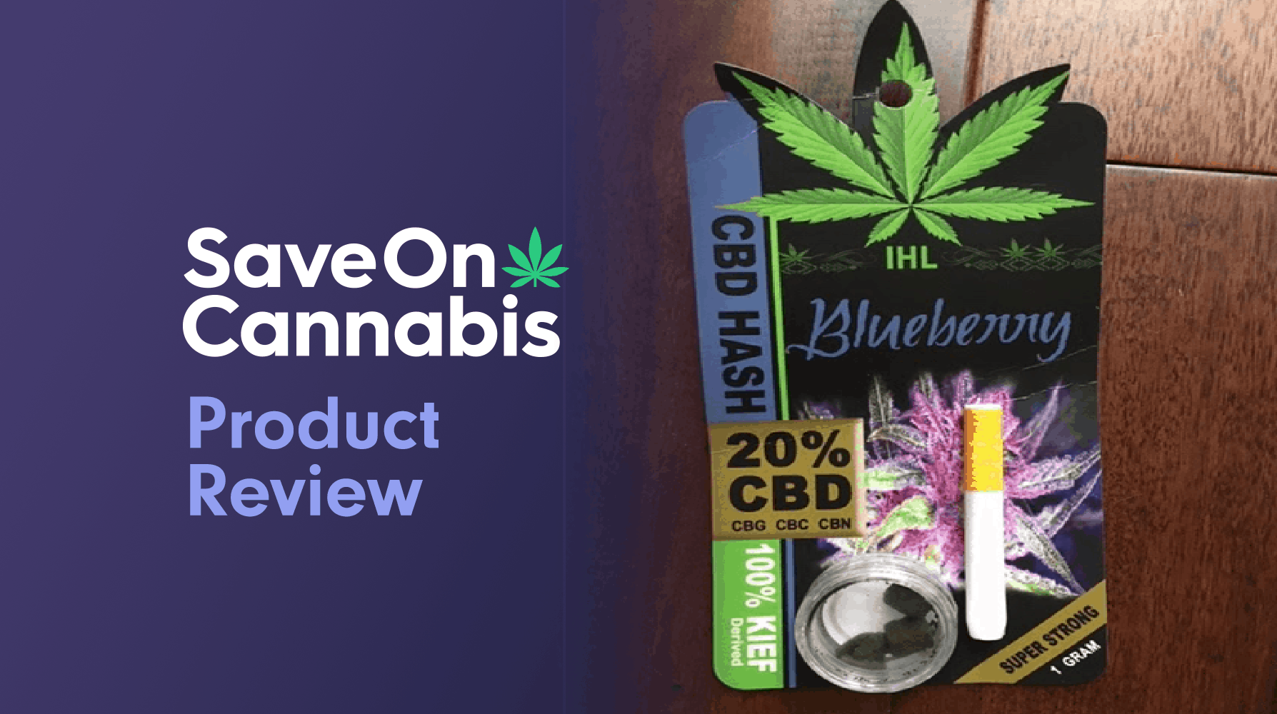 IHL CBD Black Hash Save On Cannabis Review Website