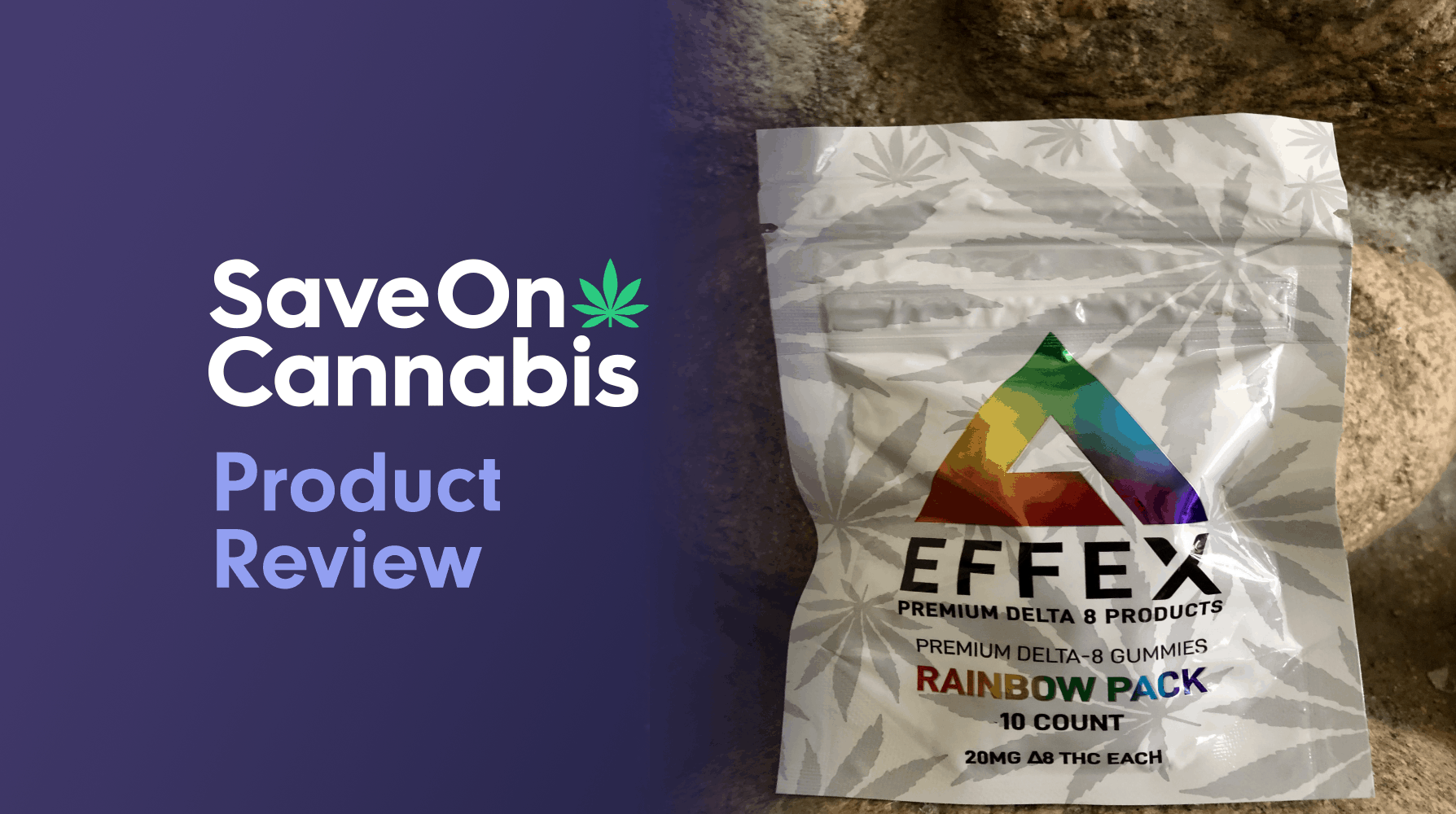 Delta Effex Rainbow Pack Premium Delta 8 THC Gummies Save On Cannabis Review Website