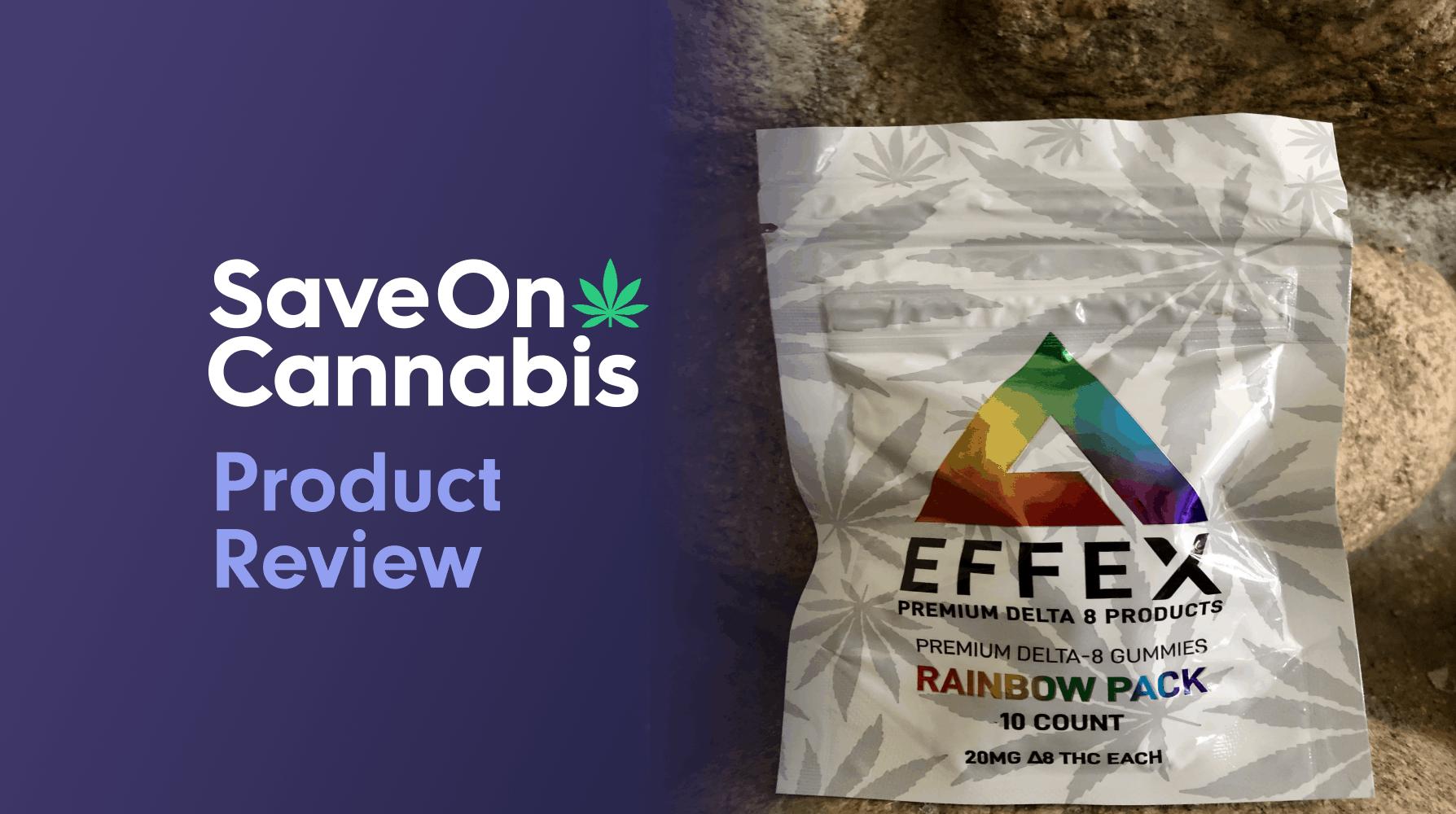 Delta Effex Rainbow Pack Premium Delta 8 THC Gummies Save On Cannabis Review Website