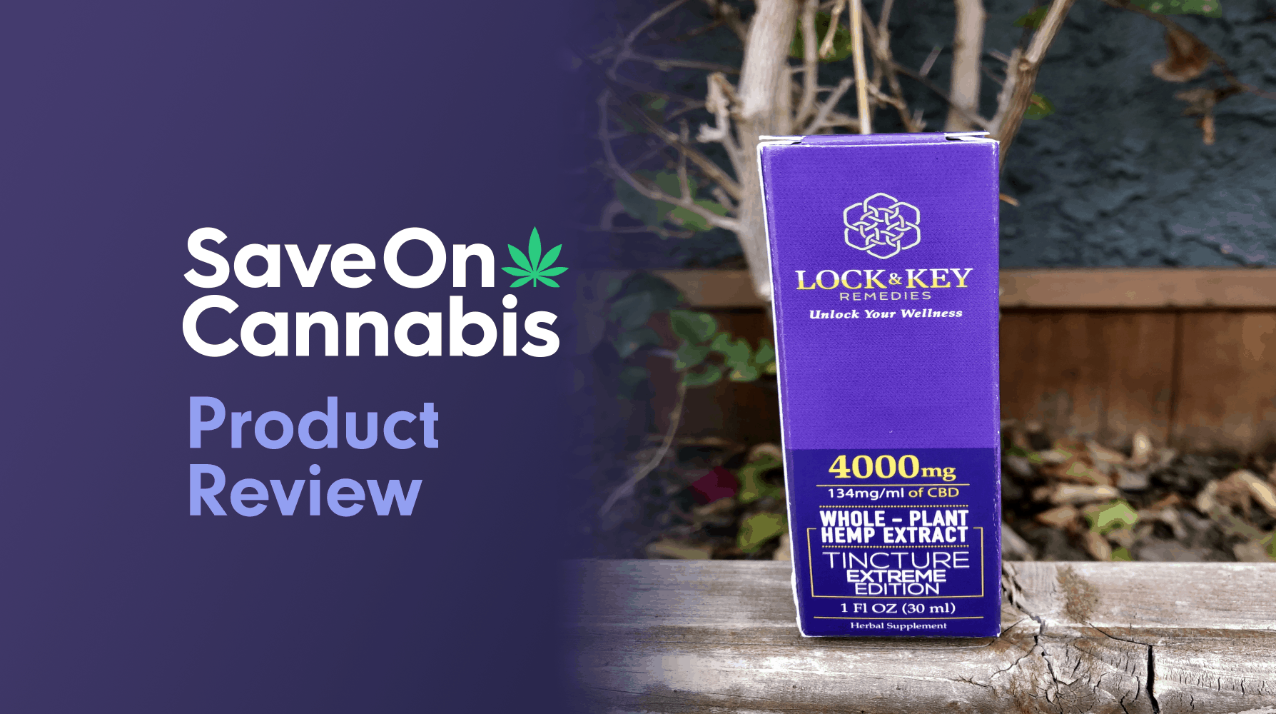 Lock & Key Remedies Extreme Formulation Tincture 4000 Mg Save On Cannabis Review Website