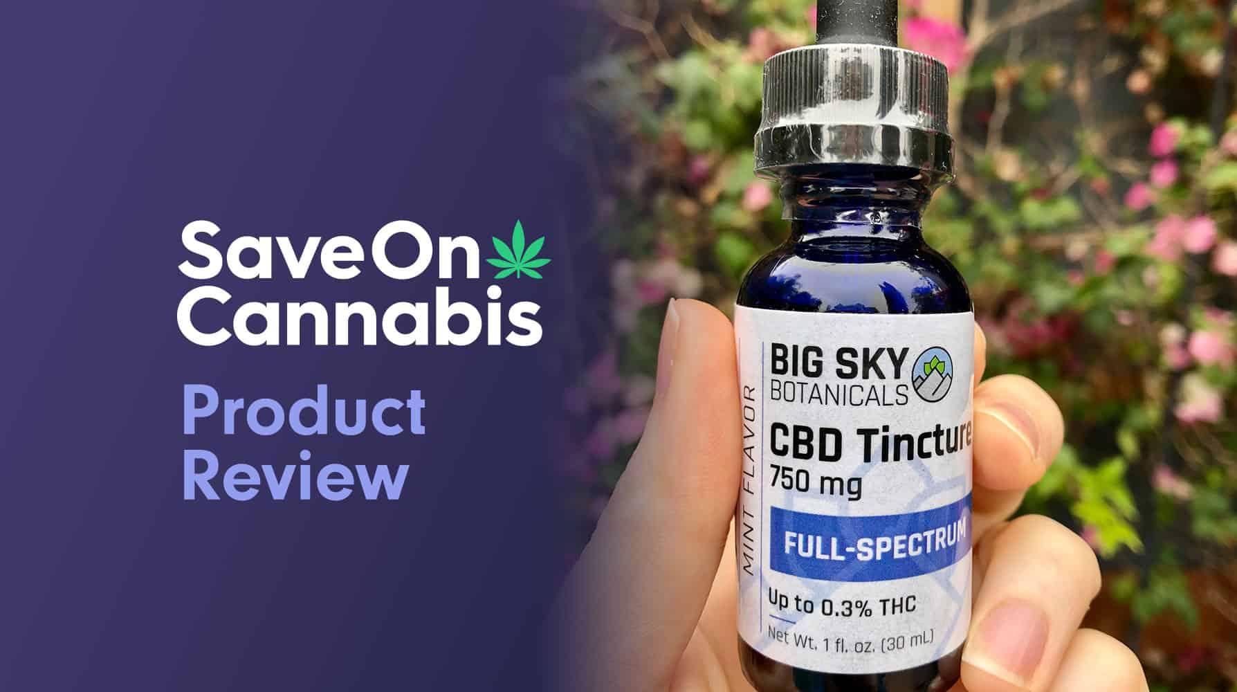 big sky botanicals full spectrum CBD review save on cannabis Website
